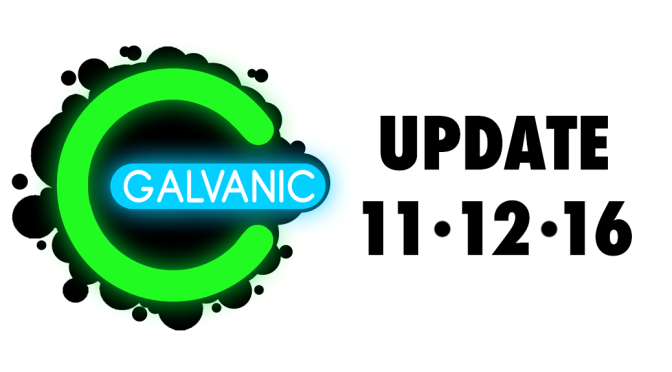 Galvanic Post – 11/12/16