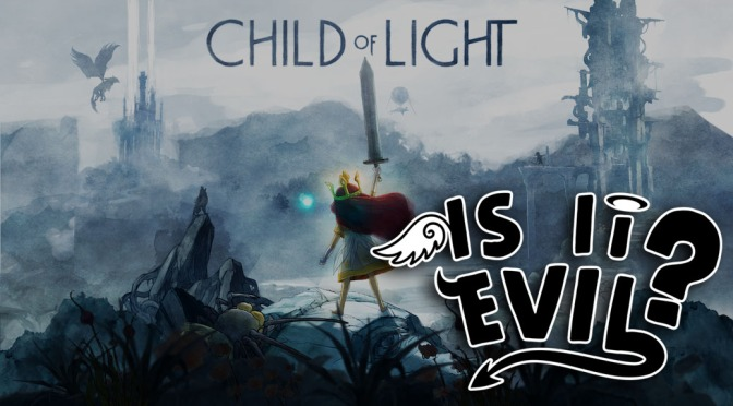 Is It Evil? – Child Of Light