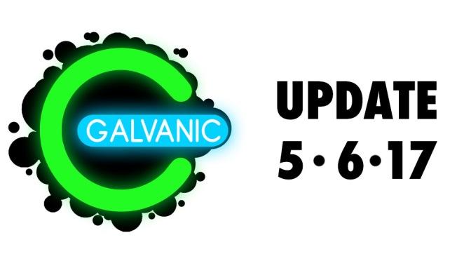 Galvanic Post – 5/6/17