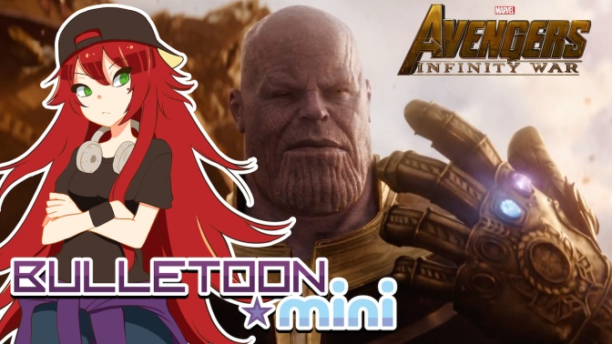 Avengers Infinity War Trailer Thoughts – Bulletoon Mini
