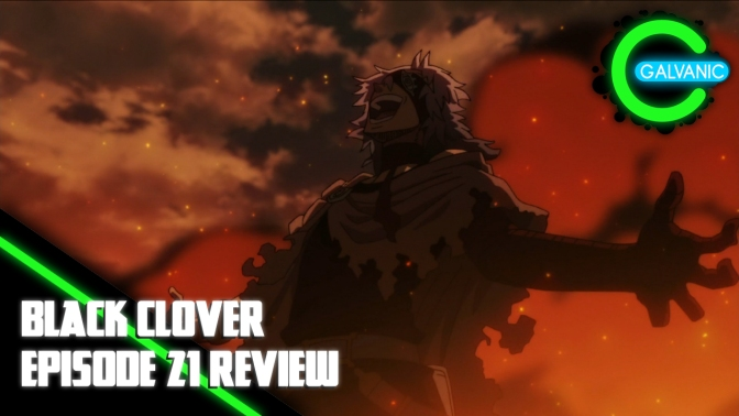 Black Clover – Episode 21 Review (Flash Anime-tion)