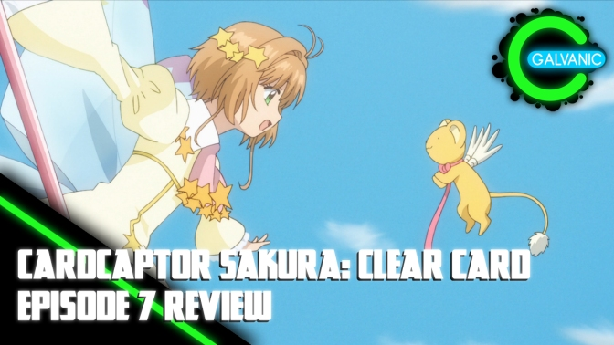 Cardcaptor Sakura: Clear Card – Episode 7 Review (Evil Anime-tion)