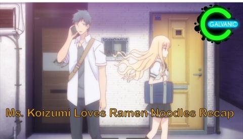 Ramen Daisuki Koizumi-san
