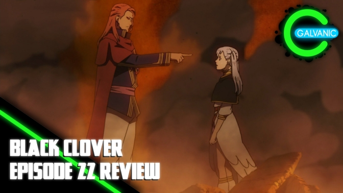 Black Clover – Episode 22 Review (Flash Anime-tion)