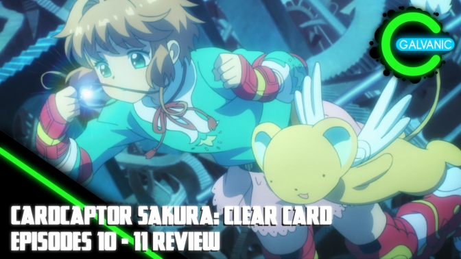 Cardcaptor Sakura: Clear Card – Episodes 10 and 11 Review (Evil Anime-tion)