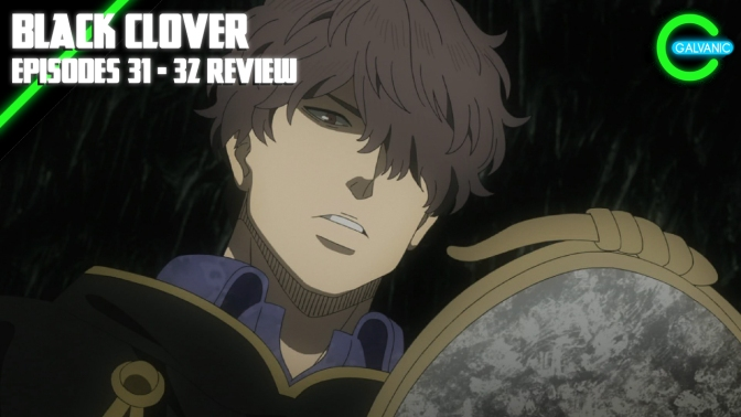 Black Clover Episode 31 – 32 | The Kids Are All Right | Flash Anime-tion