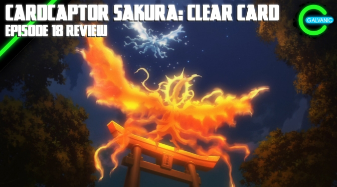 Cardcaptor Sakura: Clear Card Episode 18 | Bit Of A Misleading Title, This One | Evil Anime-tion