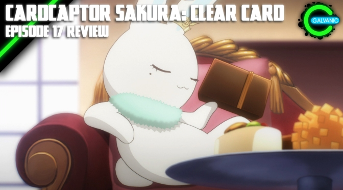 Cardcaptor Sakura: Clear Card Episode 17 | It's Aliiive! | Evil Anime-tion