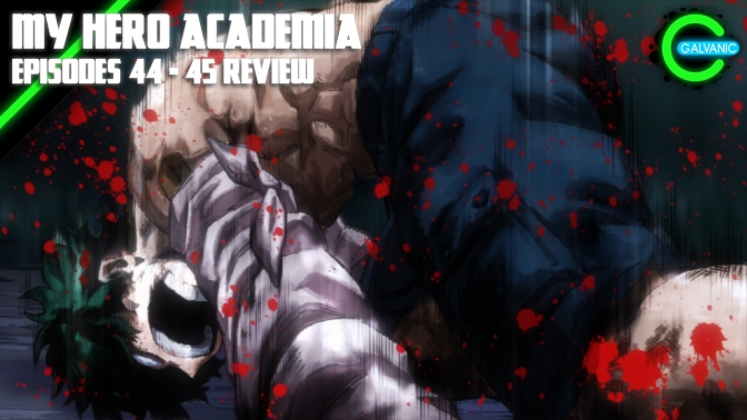 My Hero Academia Episodes 44 – 45 | Failure Is The Only Option | Flash Anime-tion