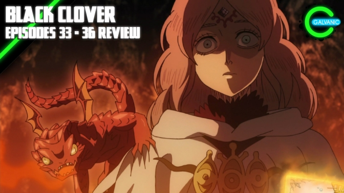Black Clover Episodes 33 – 36 | Where We Fights Like THESE Hiding? | Flash Anime-tion