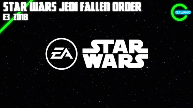 E3 2018 | Respawn Reveals Star Wars Jedi Fallen Order