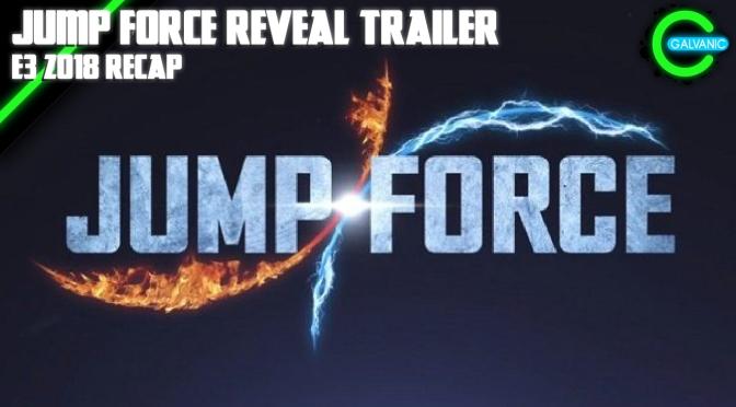 E3 2018 | XBoxE3 reveals Jump Force trailer
