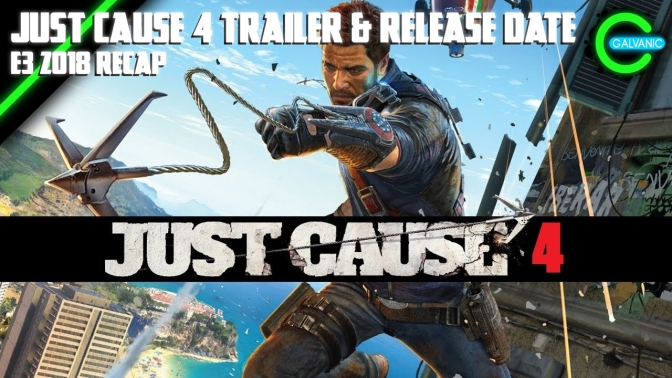 E3 2018 | XBoxE3 reveals Just Cause 4 Trailer + Release Date