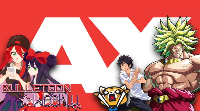 It's Finally Time To Talk AX 2018 and… Broly's Return?! | Bulletoon Weekly