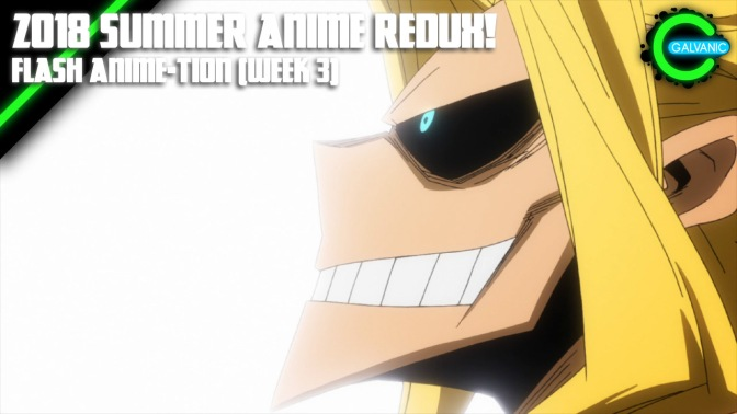 Summer Anime Week 3 Catch-Up Time!   Flash Anime-tion