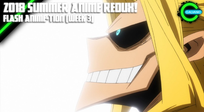 Summer Anime Week 3 Catch-Up Time! | Flash Anime-tion