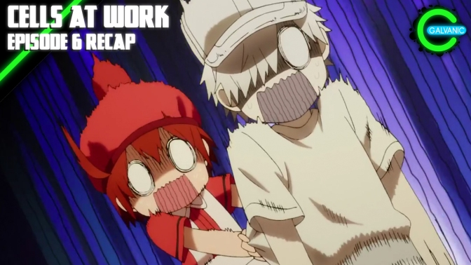 Cells at Work Episode 6 Recap | Is It Evil?