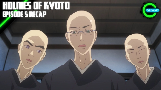 Holmes of Kyoto Episode 5 Recap | Is It Evil?