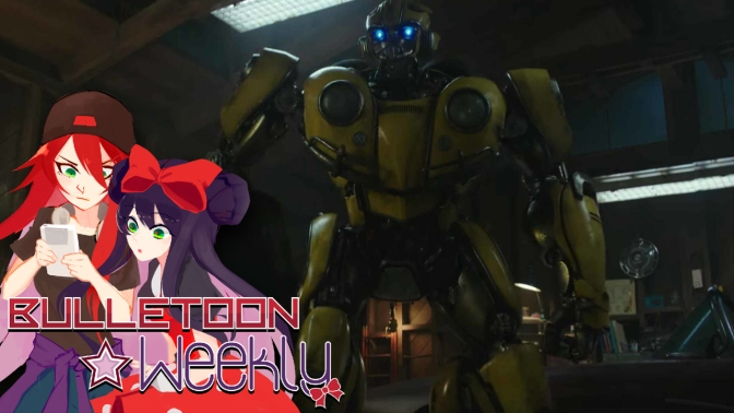 That Bumblebee Trailer Was… Unexpectedly Awesome | Bulletoon Weekly