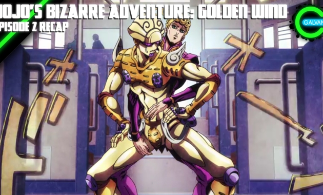 JOJO'S BIZARRE ADVENTURE- GOLDEN WIND