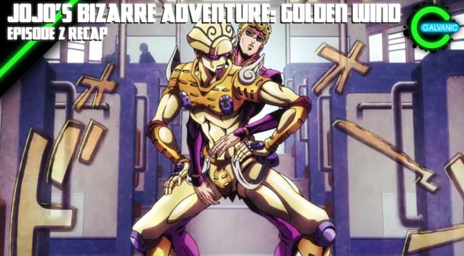 JoJo's Bizarre Adventure: Golden Wind Episode 2 Recap   Is It Evil?