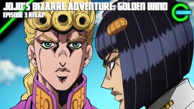 JoJo's Bizarre Adventure: Golden Wind Episode 3 Recap | Is It Evil?