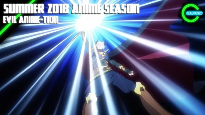 2018 Summer Anime Season In Review   Evil Anime-tion
