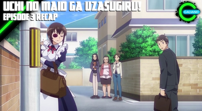 Uchi no Maid ga Uzasugiru! Episode 3 Recap | Is It Evil?