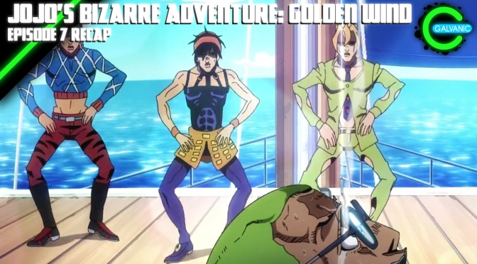 JoJo's Bizarre Adventure: Golden Wind Episode 7 Recap | Is It Evil?