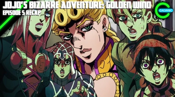 JoJo's Bizarre Adventure: Golden Wind Episode 5 Recap | Is It Evil?