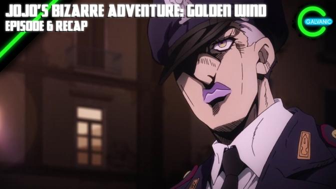 JoJo's Bizarre Adventure: Golden Wind Episode 6 Recap | Is It Evil?