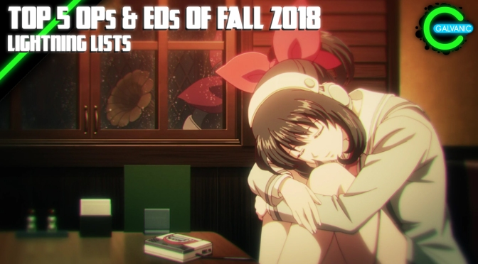 Top 5 Openings & Endings of the Fall 2018 Anime Season | Lightning Lists