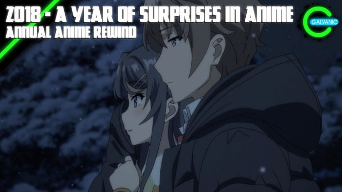 2018 – A Year Of Surprises In Anime | Annual Anime Rewind