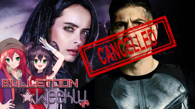 It's Official. Marvel's Netflix Line Is Cancelled. Or Is It? | Bulletoon Weekly