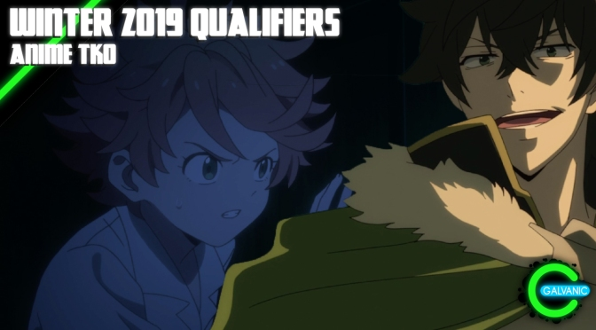 The Winter 2019 Qualifier Round Is At Last Upon Us | Anime TKO