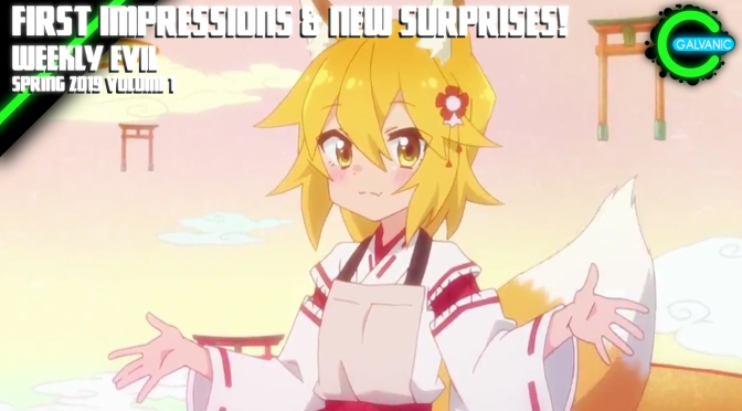 First Impressions and New Surprises! | Weekly Evil Volume 1 Recap Spring 2019