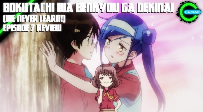 Fumino The Misunderstood | Bokutachi wa Benkyou ga Dekinai | Episode 7 Review
