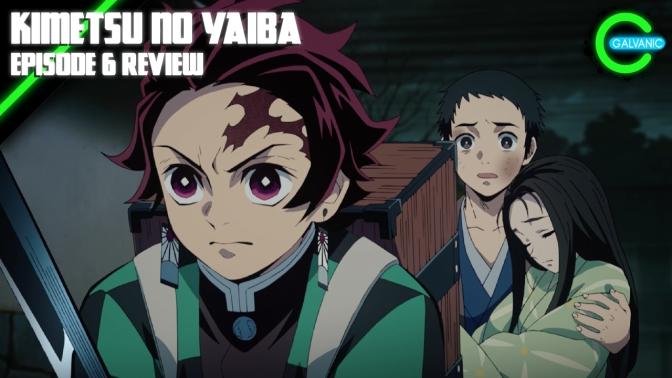 Nezuko's Ready To Kick Some Tail… And Some Face | Kimetsu no Yaiba | Episode 6 Review