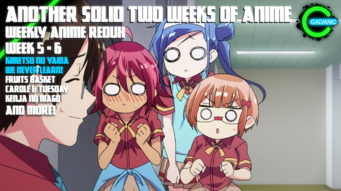 Two Weeks Of Solidly Entertaining Anime | Spring 2019 Week 5 – 6 | Weekly Anime Redux