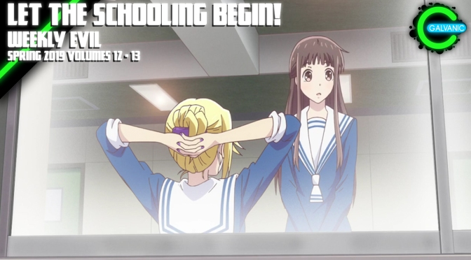 Let The Schooling Begin! | Weekly Evil Volumes 12 – 13 Recap Spring 2019