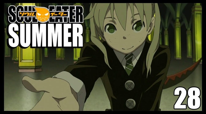 Soul Eater | Episode 28 Mini-Review | Soul Eater Summer