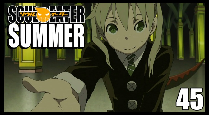 Soul Eater | Episode 45 Mini-Review | Soul Eater Summer