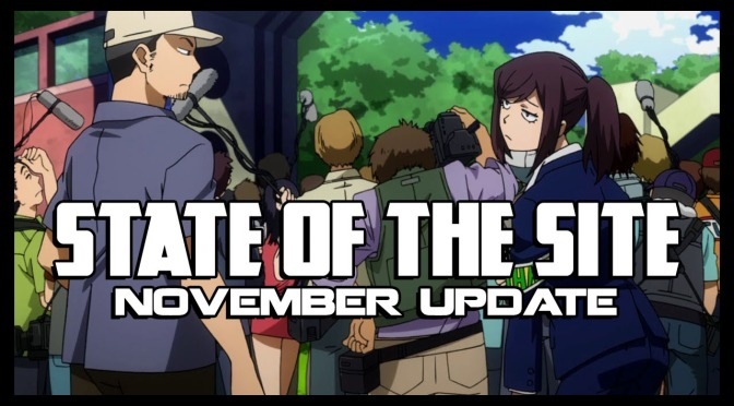 A Quick Update To Close Out November | State of the Site