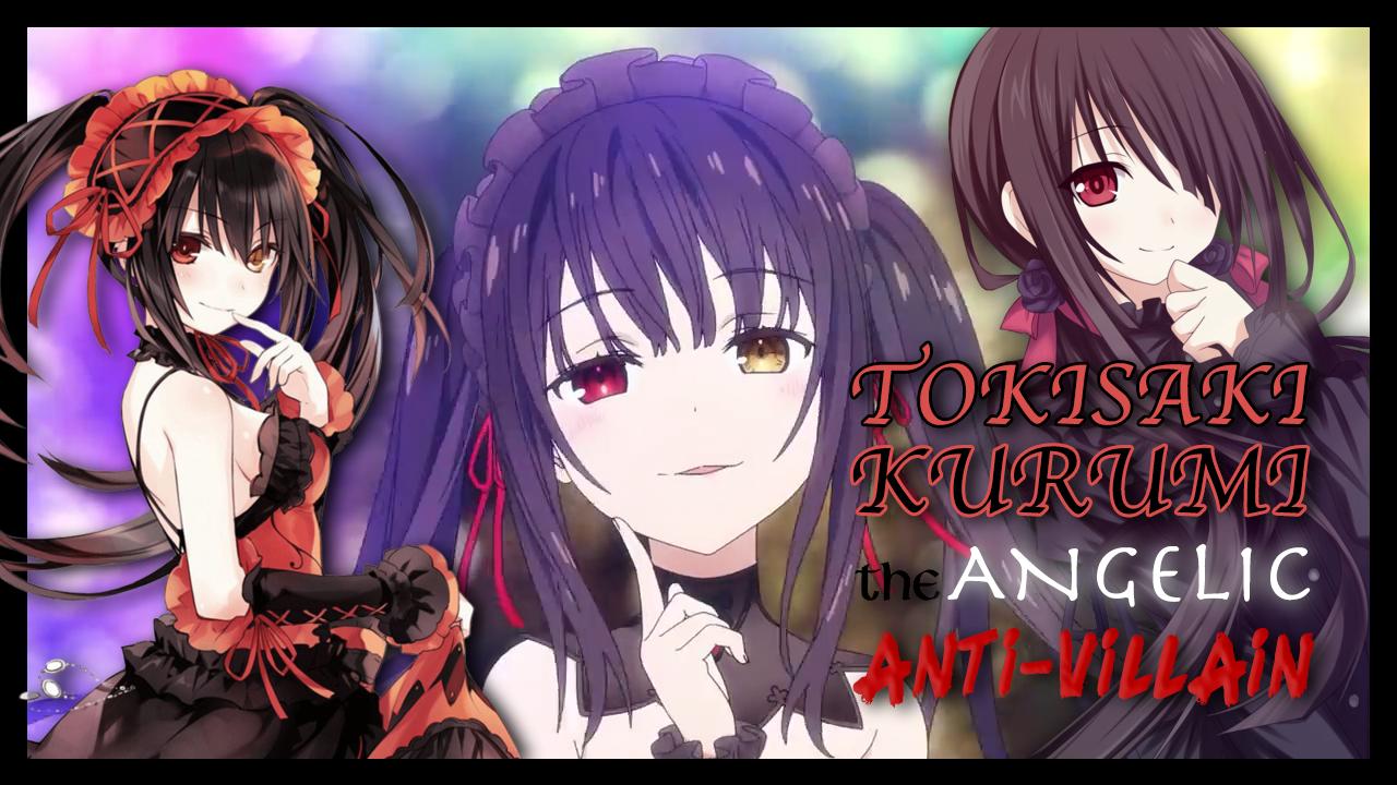 Tokisaki Kurumi: The Angelic Anti-Villain | Date A Live